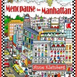 Anne's first novel - Menopause in Manhattan